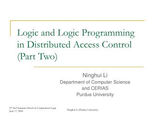 Logic and Logic Programming in Distributed Access Control (Part Two)