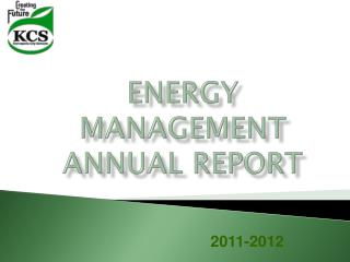 Energy Management  Annual Report