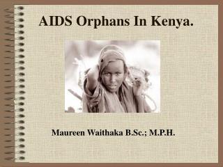 AIDS Orphans In Kenya.