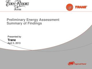 Preliminary Energy Assessment Summary of Findings