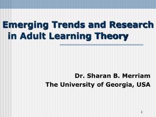 Emerging Trends and Research in Adult Learning Theory