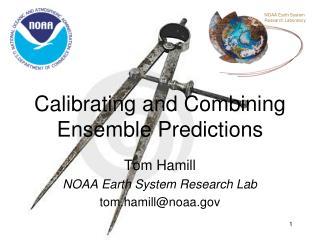 Calibrating and Combining Ensemble Predictions