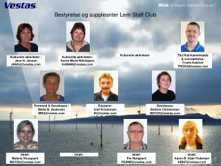 Bestyrelse og suppleanter Lem Staff Club