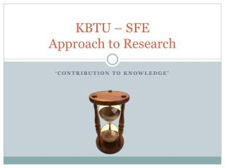 KBTU – SFE  Approach to Research