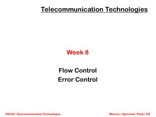 Week 8 Flow Control Error Control