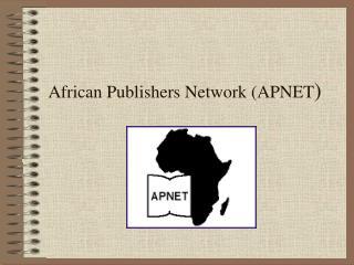 African Publishers Network (APNET )