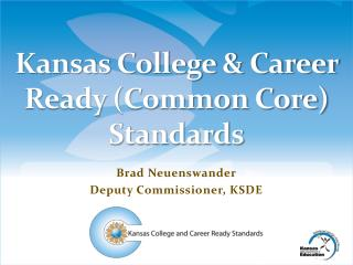 Kansas College & Career Ready (Common Core) Standards