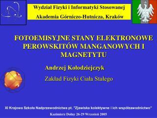 Wydział Fizyki i Informatyki Stosowanej Akademia Górniczo-Hutnicza, Kraków