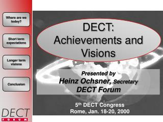 DECT: Achievements and Visions