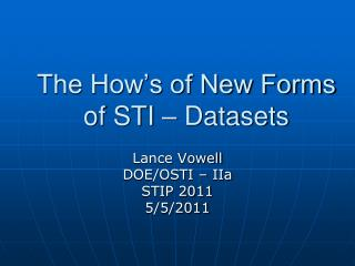 The How's of New Forms of STI – Datasets