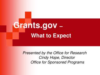Grants  � What to Expect