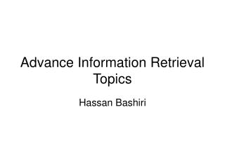 Advance Information Retrieval Topics