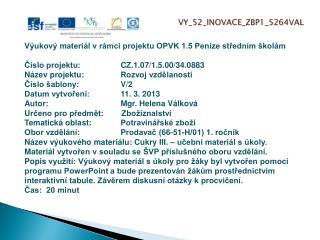 V Y_ 5 2_INOVACE_ ZBP1 _ 52 6 4VAL