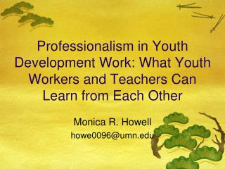 Professionalism in Youth Development Work: What Youth Workers and Teachers Can Learn from Each Other