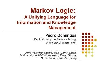 Markov Logic: A Unifying Language for Information and Knowledge Management