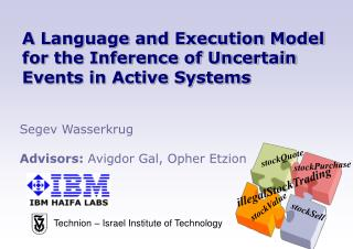 A Language and Execution Model for the Inference of Uncertain Events in Active Systems
