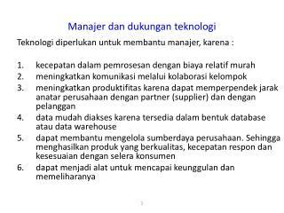 Manajer dan dukungan teknologi