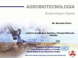 AGROBIOTECNOLOG A