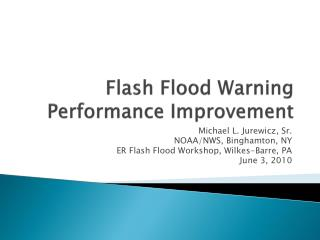 Flash Flood Warning Performance Improvement