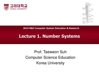 Lecture 1. Number Systems