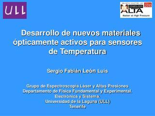 Desarrollo de nuevos materiales ópticamente activos para sensores        de Temperatura