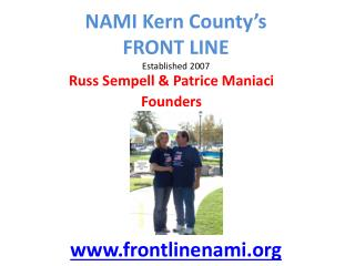 NAMI Kern County�s FRONT LINE   Established 2007