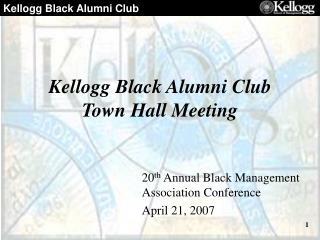 Kellogg Black Alumni Club Town Hall Meeting
