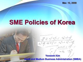 SME Policies of Korea