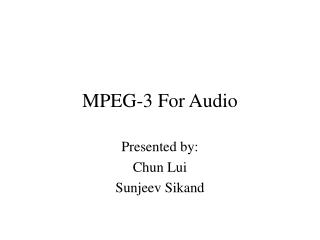 MPEG-3 For Audio