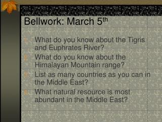 Bellwork: March 5 th