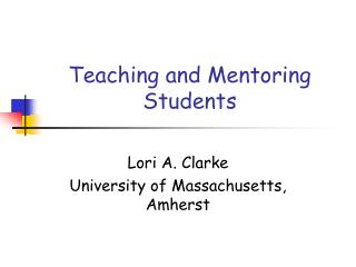 Teaching and Mentoring Students