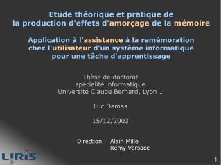 Thèse de doctorat spécialité informatique Université Claude Bernard, Lyon 1 Luc Damas 15/12/2003