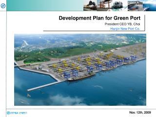 Development Plan for Green Port