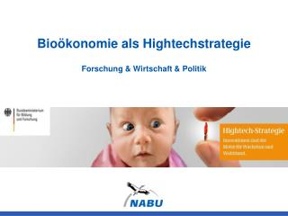 Bioökonomie als Hightechstrategie