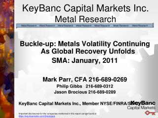 KeyBanc Capital Markets Inc.  Metal Research