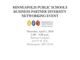 MINNEAPOLIS PUBLIC SCHOOLS BUSINESS PARTNER DIVERSITY NETWORKING EVENT
