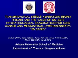 Ankara University School of Medicine  Department of Thoracic Surgery Ankara