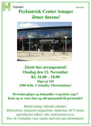 Åbent hus arrangement! Onsdag den 12. November Kl. 16.00 – 18.00 Digevej 110