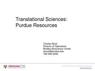 Translational Sciences: Purdue Resources