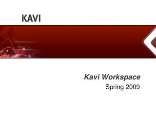 Kavi Workspace