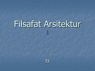 Filsafat Arsitektur 1