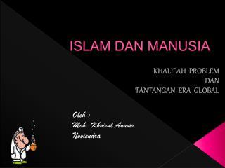 ISLAM DAN MANUSIA