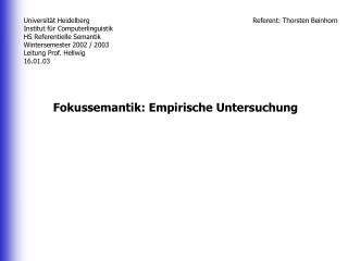 Fokussemantik: Empirische Untersuchung