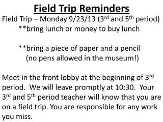 Field Trip Reminders