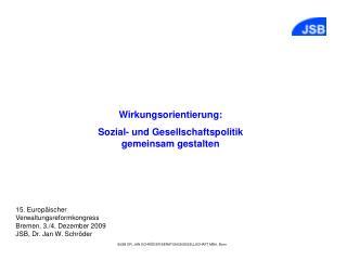 Wirkungsorientierung: Sozial- und Gesellschaftspolitik gemeinsam gestalten