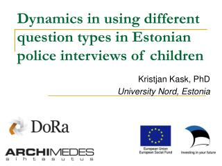 Dynamics in using different question types in Estonian police interviews of children