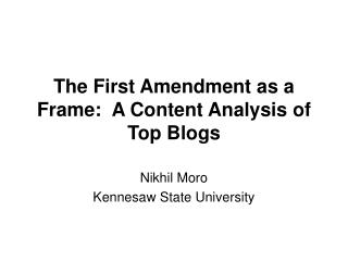 The First Amendment as a Frame:  A Content Analysis of Top Blogs
