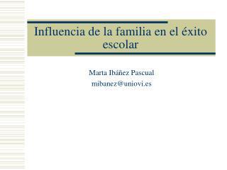 Influencia de la familia en el éxito escolar