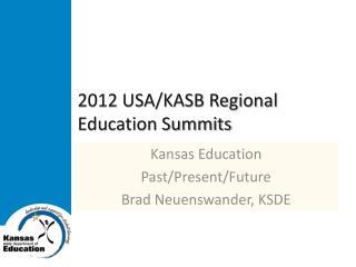 2012 USA/KASB Regional Education Summits