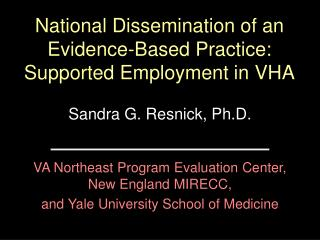 National Dissemination of an Evidence-Based Practice: Supported ...